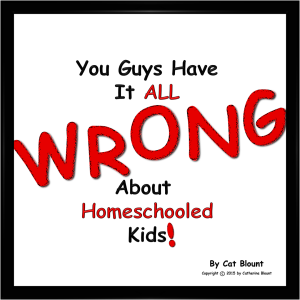 You Guys Have It All Wrong About Homeschooled Kids